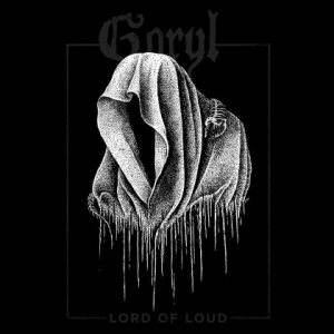 Goryl - Lord of Loud cover art