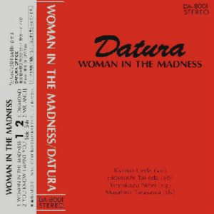 The Datura - Woman in the Madness cover art