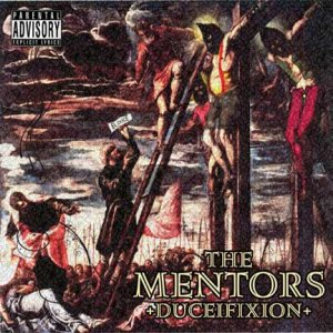The Mentors - Ducefixion cover art