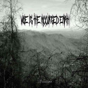 Woe Is the Accursed Earth - Demo 2015 cover art