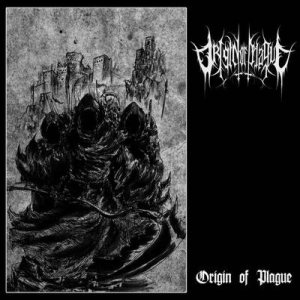 Origin of Plague - Origin of Plague cover art