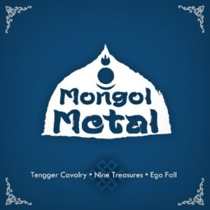 Tengger Cavalry / Ego Fall / The Nine Treasures - Mongol Metal cover art
