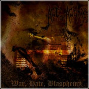 Age of Agony - War, Hate, Blasphemy cover art