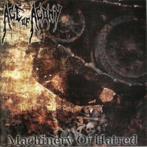 Age of Agony - Machinery of Hatred cover art