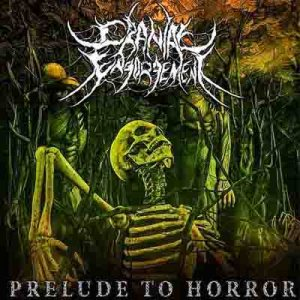 Cranial Engorgement - Prelude to Horror cover art