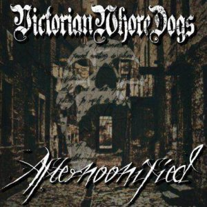 Victorian Whore Dogs - Afternoonified cover art