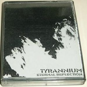 Tyrannium - Eternal Reflection cover art