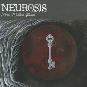 Neurosis - Fires Within Fires cover art