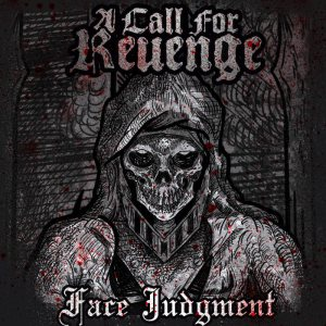 A Call For Revenge - Face Judgement cover art
