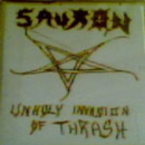 Sauron - Unholy Invasion of Thrash cover art