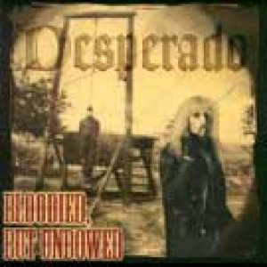 Desperado - Bloodied but Unbowed cover art