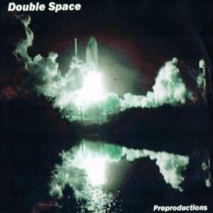 Double Space - Preproductions cover art