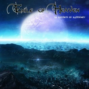 Exile of Heaven - The Illusion of Randomity cover art