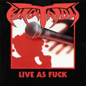 Black Talon - Live as Fuck cover art