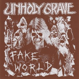 Unholy Grave - Fake World cover art