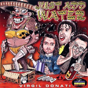 Virgil Donati - Just Add Water