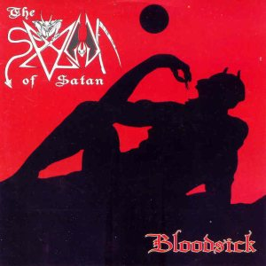 The Spawn of Satan / Bloodsick - The Spawn of Satan / Bloodsick cover art