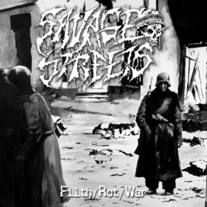 Savage Streets - Filth/Rot/War cover art