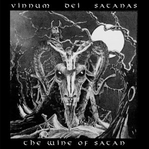 Various Artists - Vinnum Dei Satanas: the Wine of Satan cover art