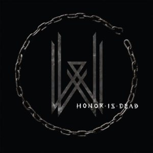 Wovenwar - Honor Is Dead cover art