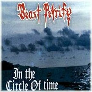 Beast Petrify - In the Circle of Time cover art