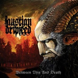 Faustian Dripfeed - Between This and Death cover art