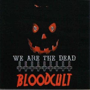 Blood Cult - We Are the Dead cover art
