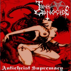 Tank Genocide - Antichrist Supremacy cover art