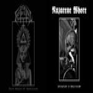 Nocturnal Evil / Nazarene Whore - Invocations of Necro-Sodomy / Dark Realm Mysticism