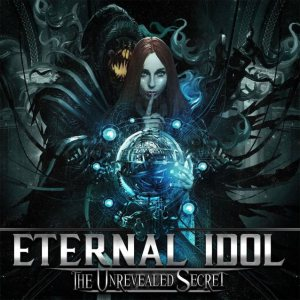 Eternal Idol - The Unrevealed Secret cover art