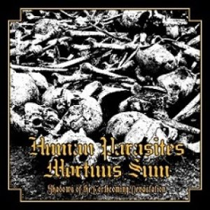 Mortuus Sum / Human Parasites - Shadows of the Forthcoming Devastation cover art