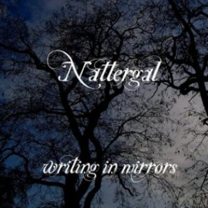 Nattergal - Writing in Mirrors cover art