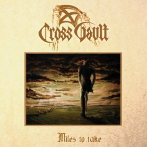Cross Vault - Miles to Take cover art