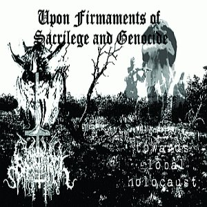 Christ Dismembered  / Christ Dismembered - Upon Firmaments of Sacrilege and Genocide cover art