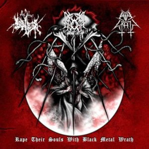 Evil Wrath / The True Endless / Gromm - Rape Their Souls with Black Metal Wrath cover art