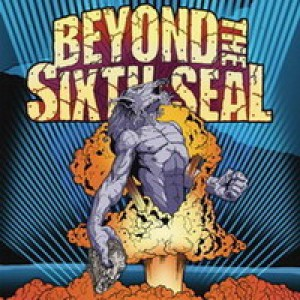 Beyond the Sixth Seal - The Resurrection of Everything Tough cover art