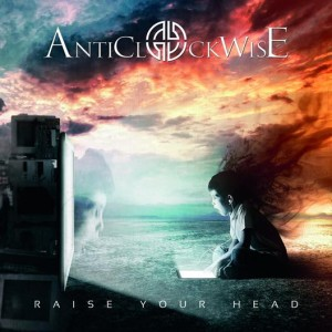 Anticlockwise - Raise Your Head cover art
