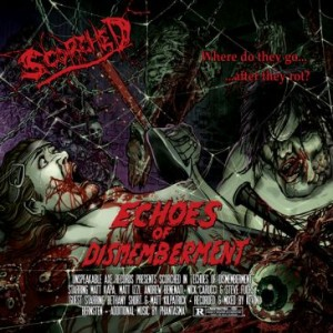 Scorched - Echoes of Dismemberment cover art