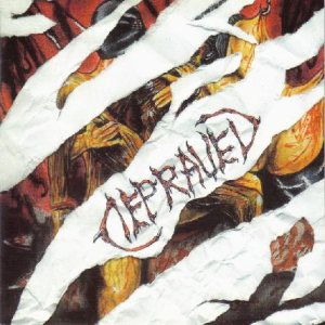 Depraved - Sexual Depravity... and Pleasure to Suffer cover art