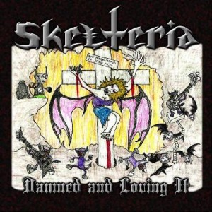 Skelteria - Damned and Loving It cover art