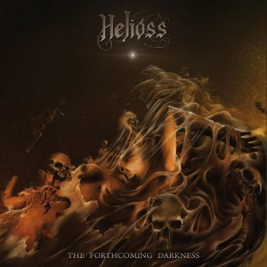 Helioss - The Forthcoming Darkness cover art