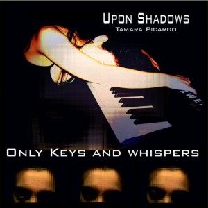 Upon Shadows - Only Keys and Whispers cover art
