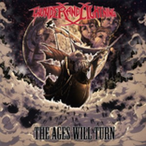 Thunder and Lightning - The Ages Will Turn cover art