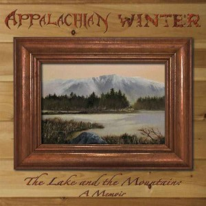 Appalachian Winter - The Lake and the Mountain cover art