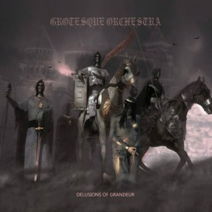 Grotesque Orchestra - Delusions of Grandeur cover art