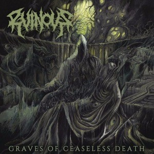 Ruinous - Graves of Ceaseless Death cover art