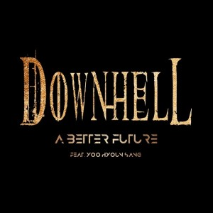 Downhell - A Better Future cover art