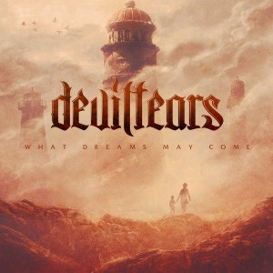 Deviltears - What Dreams May Come cover art