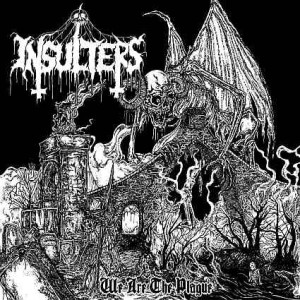 Insulters - We Are the Plague cover art