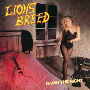 Lions Breed - Damn the Night cover art